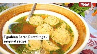 Austrian Bacon Dumplings: Original Recipe