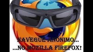 Como Navegar Anônimo no Mozilla Firefox!(Navegação Privada)