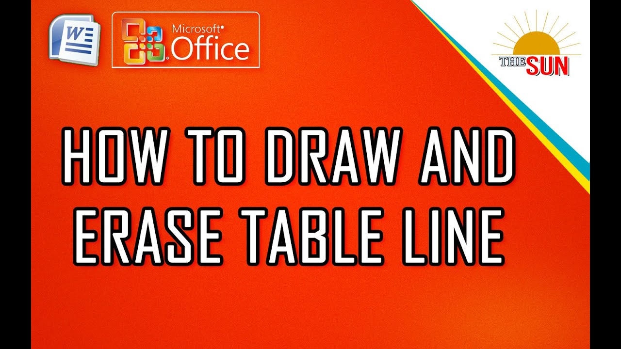 HOW TO DRAW AND ERASE TABLE LINE l MICROSOFT WORD 2007 l ...