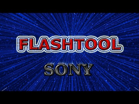 Прошивка телефона Sony Xperia и планшета Sony с помощью Flashtool Flash Sony Xperia