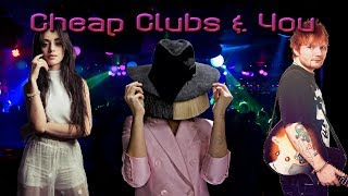 "Video ""Cheap Clubs & You"" - Sia vs Camila Cabello vs Ed Sheeran (Minimix) download MP3, 3GP, MP4, WEBM, AVI, FLV Januari 2018"
