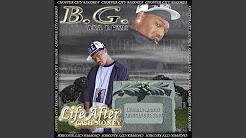 Bg life after cash money