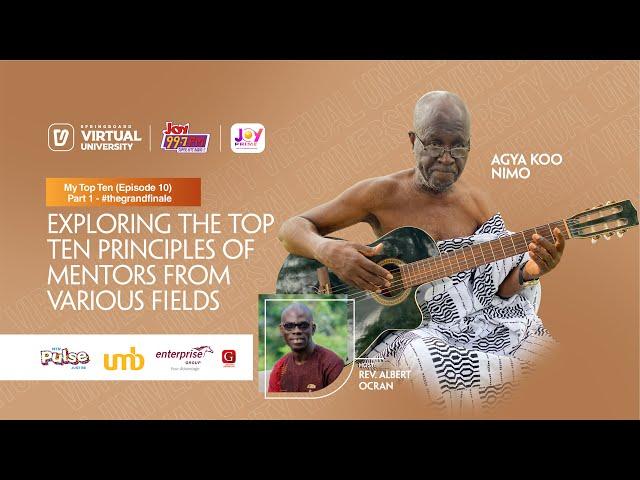 My Top Ten Episode 10 - Part one of #thegrandfinale with music legend Agya Koo Nimo on Springboard.