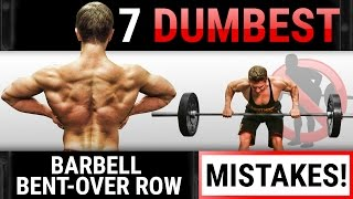 7 Dumbest Barbell Bent-Over Row Mistakes Sabotaging Your BACK GROWTH! | STOP DOING THESE!
