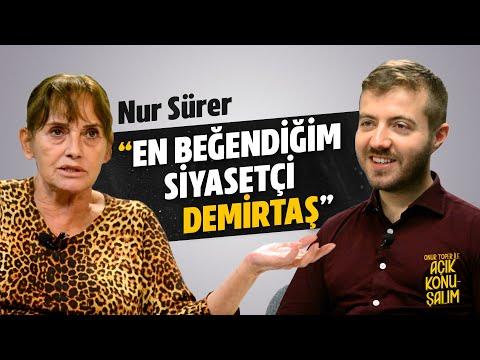 Nur Sürer, Hülya Koçyiğit ile ilgili konuştu - Açık Konuşalım