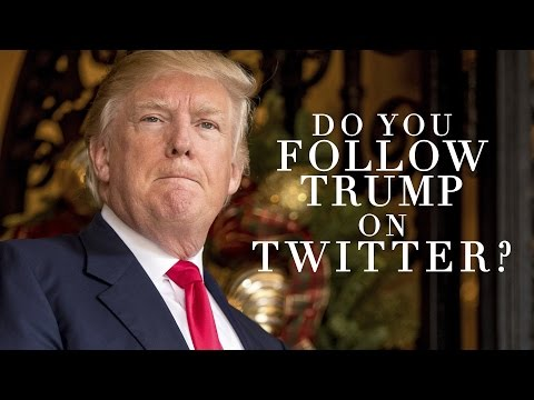 Do You Follow Donald Trump on Twitter?
