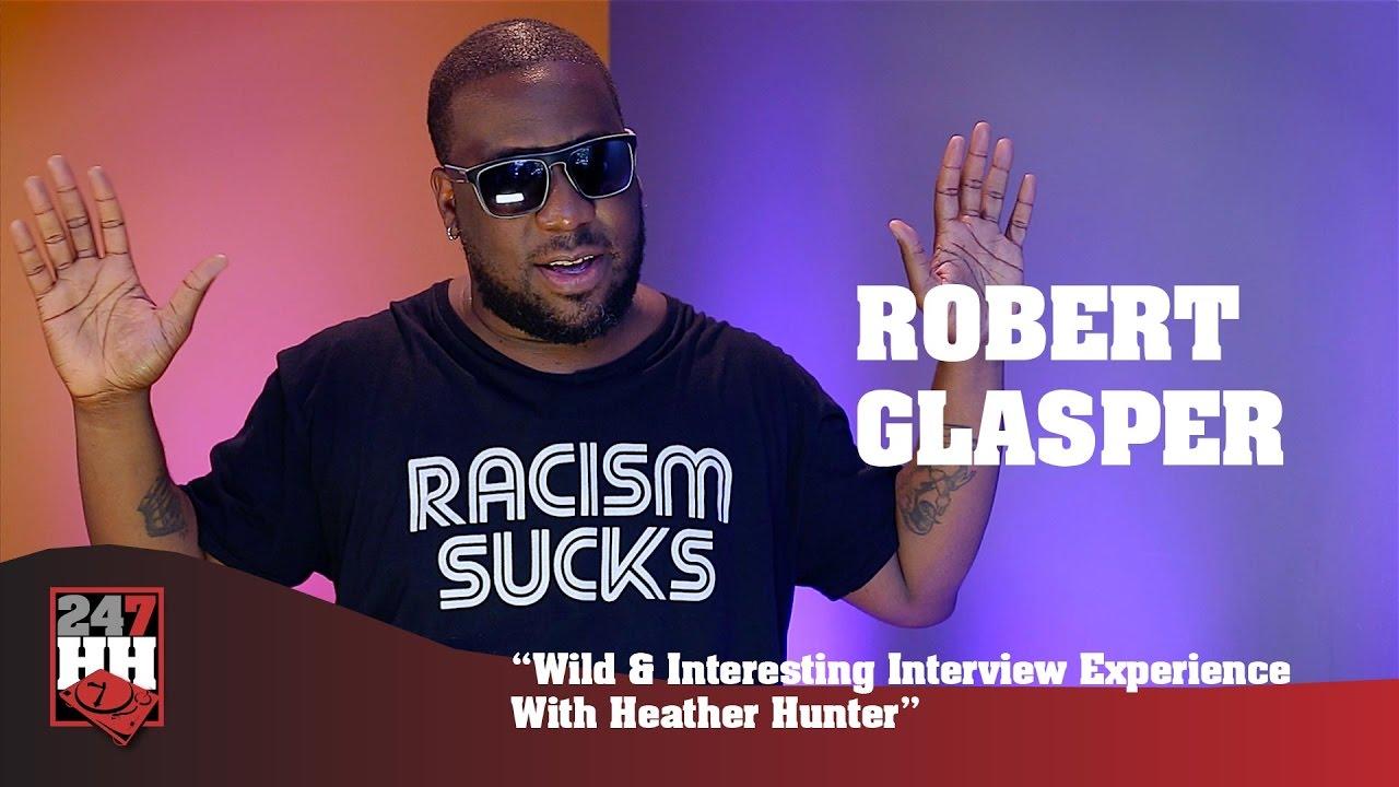 robert glasper wild interesting interview experience robert glasper wild interesting interview experience heather hunter 247hh exclusive