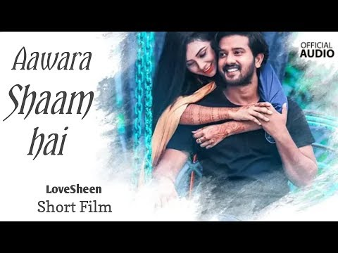 aawara-shaam-hai-|-full-love-story-|-teri-hi-galiyo-me-|-official-full-song-|-lovesheen