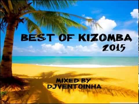 Kizomba 2015 Best of Kizomba   YouTube