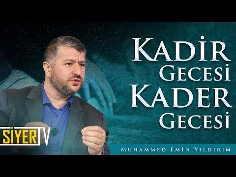 2. Kadir Gecesi Kader Gecesi / Muhammed Emin Yıldırım (H.1430 / M.2009 Kadir Gecesi Programı)