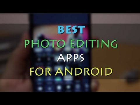 Top 4 Photo Editing Apps For Android 2015   #1
