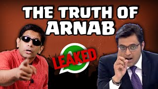 8 Amazing Things the Leaked Whatsapp Chats tell us about Arnab Goswami | Deshbhakt | Akash Banerjee