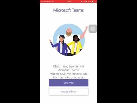 Microsoft Teams| Hướng dẫn cài đặt và đăng nhập thành công trên điện thoại