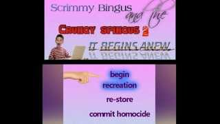 SCRIMMY BINGUS AND THE CRUNGY SPINGUS 2: IT BEGINS ANEW (FULL HD PLAYTHROUGH)