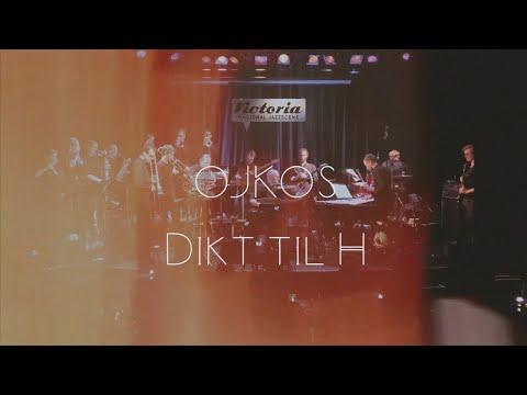 OJKOS - Dikt til H