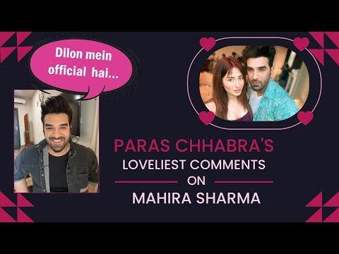 "Paras Chhabra's LOVELIEST COMMENTS On Mahira Sharma: ""Dilon Mein Official Hai..."""