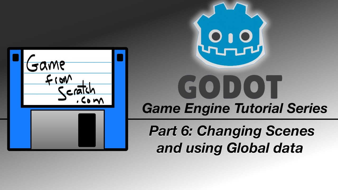 Godot Engine Tutorial Part 6–Handling Multiple Scenes and