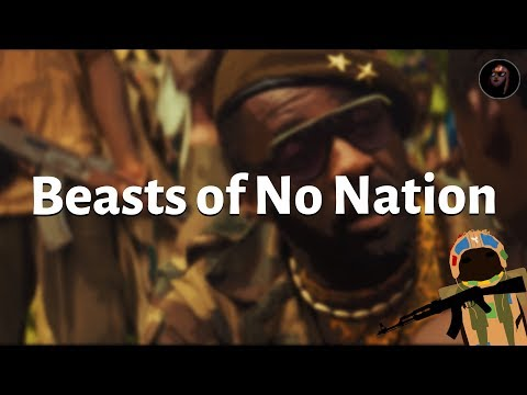 Beasts Of No Nation - And What It Can Tell Us About Child-Soldiers In Africa