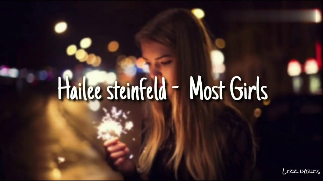 Download Hailee steinfled - Most girls(lyrics video)