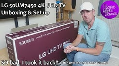 LG 50UM7450 Unboxing & Set Up - SO bad, I took it back! (UK 2019)