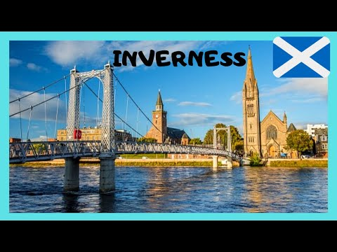SCOTLAND, a tour of beautiful and historic INVERNESS