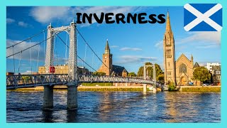 SCOTLAND, EXPLORING beautiful and historic INVERNESS
