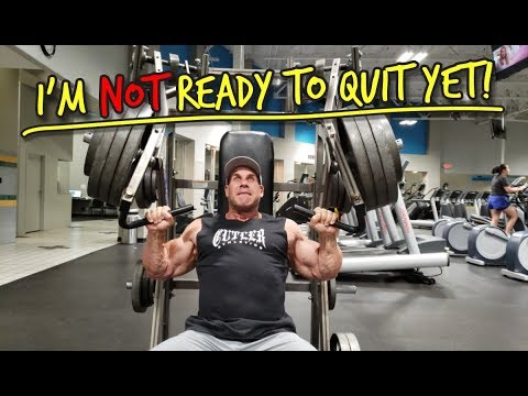 IM NOT READY TO QUIT YET!!