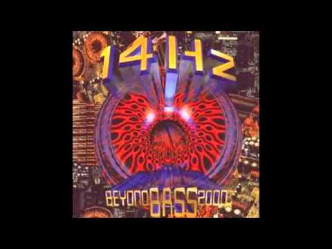 14hz Beyond Bass 2000-02 It's Gotts Funky Beat