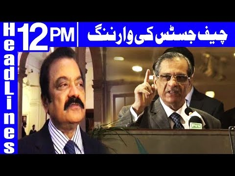 Chief Justice Warning To Rana Sanaullah - Headlines 12:00 PM - 27th March 2018