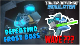 ⛄️DEFEATING FROST BOSS!⛄️ | Tower Defense Simulator | Roblox