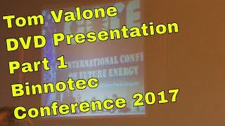 Binnotec Konferenz 2017 DVD Presentation Tom Valone Part 1