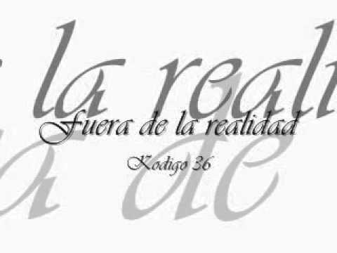 Reke kodigo 36 fuera de la realidad youtube for Fuera de la realidad