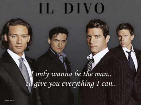 Il Divo - The Man You Love - Karaoke