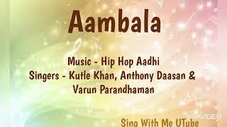Yaar Enna Sonnalum Tamil Song Lyrics | Aambala