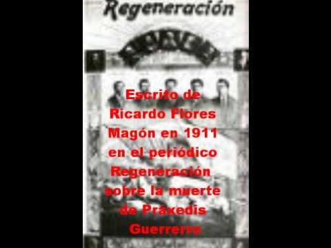 ¿Quien fue Práxedis Guerrero? Escrito de Ricardo Flores Magón