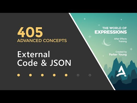 After Effects Expressions 405 - External Code & JSON