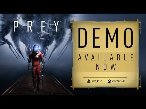 Prey  Demo: Opening Hour – Available Now