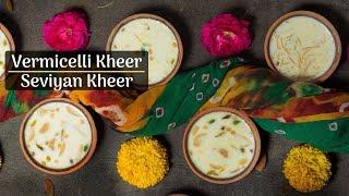 सेवई की खीर बनाते समय मिला दे बस ये एक चीज ऐसा स्वाद आएगा जो कोई भूल नहीं पाये Seviyan Kheer Recipe
