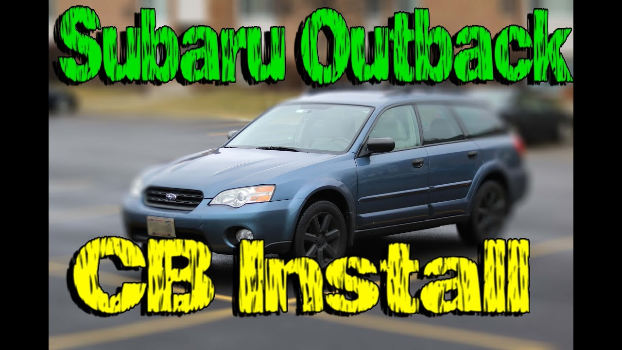 small resolution of subaru outback cb radio install