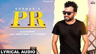 PR (Lyrical Audio) Gurnav   New Punjabi Song 2019   White Hill Music