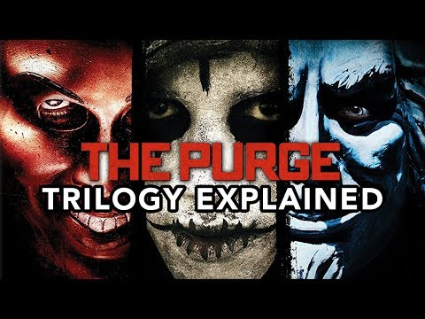 THE PURGE Trilogy Explained (2013-2016)