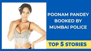 Top 5 | Poonam Pandey booked by Mumbai Police | T-Series office SEALED Tested Positive for COVID-19