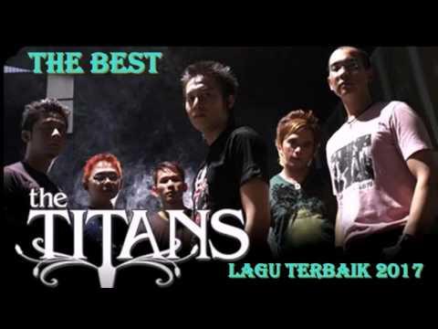 Lagu Terbaik The Titans