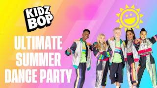 KIDZ BOP Ultimate Summer Dance Party! [UK Version]