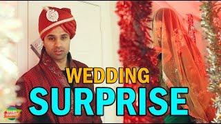 Wedding Surprise | Rahim Pardesi