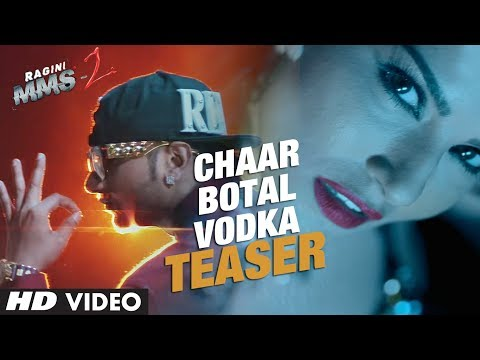 Chaar Botal Vodka Video Song Teaser (First Look) | Ragini MMS 2 | Sunny Leone, Yo Yo Honey Singh