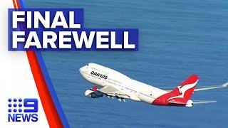 Qantas Boeing 747 takes to the skies for the last time | 9 News Australia