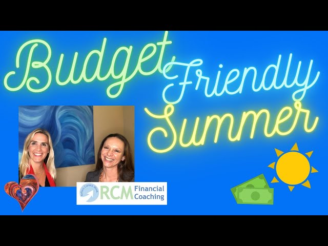 Budget Friendly Summer