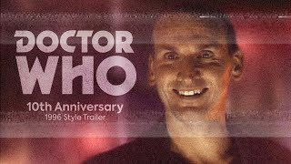Doctor Who - 10th Anniversary 1996 Style Coming Soon Trailer