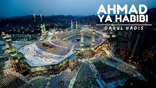 Darul Hadis - Qasidah Ahmad Ya Habibi